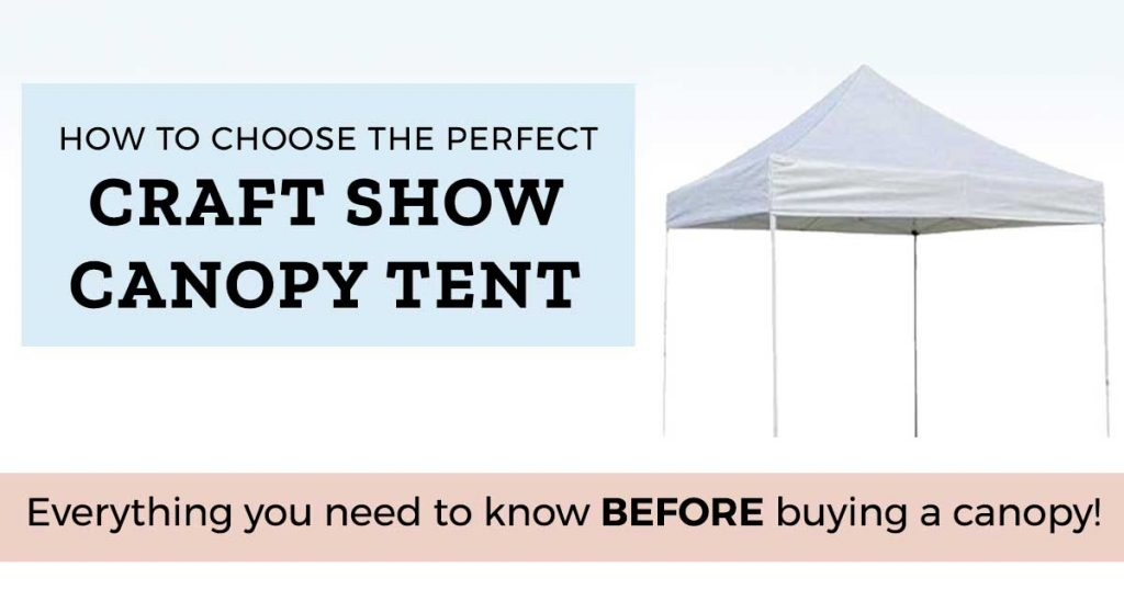Looking for the perfect craft show canopy? We recently bought a craft show tent for our own outdoor shows and as a result I spent hours researching and ...  sc 1 st  The Handmade Business & How to Choose the Perfect Outdoor Craft Show Canopy - The Handmade ...